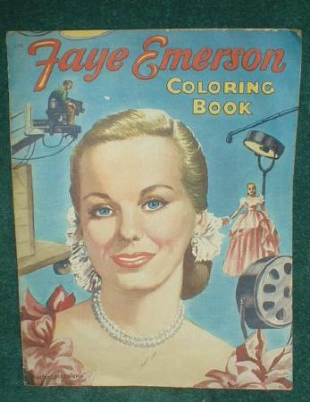 Old FAYE EMERSON 1952 Coloring Book Saalfield Pub. Co.