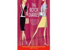The Botox Diaries by Lynn Schnurnberger 2005