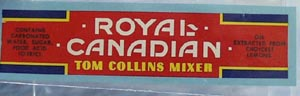 Royal Canadian Tom Collins Bottle Label