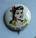 Pep Pinback button 1946 Tillie The Toiler,