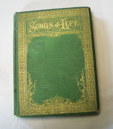 1870 Songs of Life, Book, Poems by  , Autographs