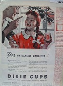 Dixie Cups Yes Daughter Ad 1941
