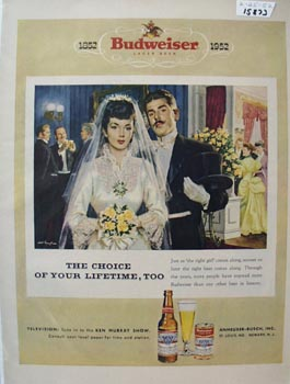Budweiser Choice of Lifetime Ad 1952