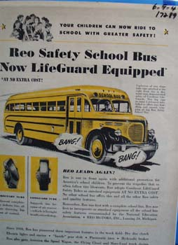 Reo safe life guarding school bus. Ad