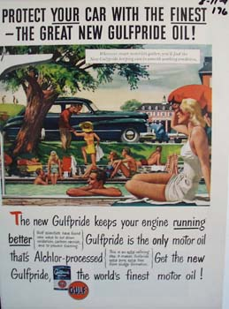 Gulfpride protects you car by being the finest oil Ad 1947.
