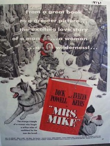 Black and white 1949 ad of Mrs. Mike starring Dick Powell