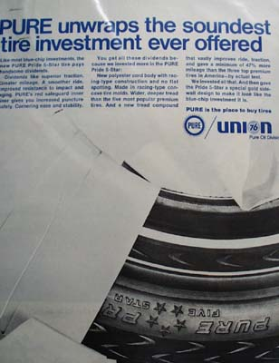 PURE offers the soundest tires ever offered Ad 1968.