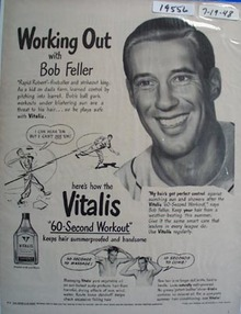 Vitalis working out with Bob Feller Ad 1948.