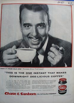 Chase and Sanborn coffee Tennessee Ernie Ford Ad 1956