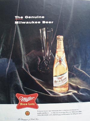 Miller High Life Genuine Milwaukee Beer Ad 1955