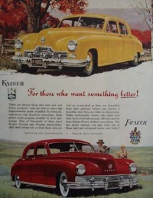 Kaiser Frazer Want Something Better Ad 1947
