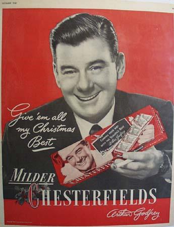 Chesterfield And Arthur Godfrey Ad 1949
