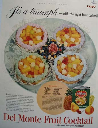Del Monte Fruit Cocktail It Is A Triumph Ad 1952