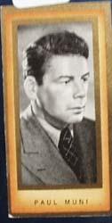 1938 Paul Muni Film Favorites Card, This is no 21
