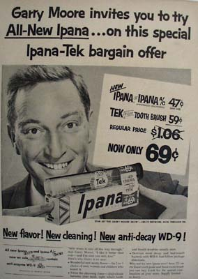 Ipana Tooth Paste And Garry Moore Ad 1954