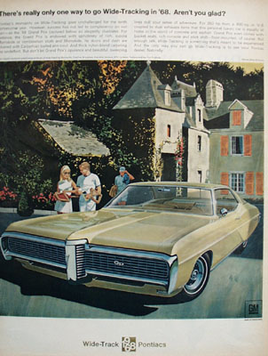 Pontiac Only One Way to Go Wide Tracking Ad 1968