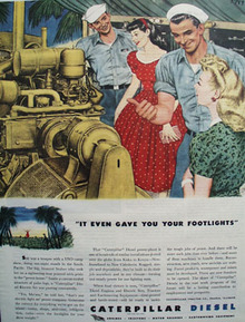 Caterpillar Diesel Gave You Footlights Ad 1944