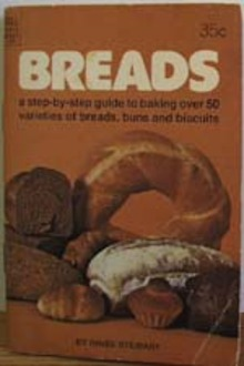 Breads A Step By Step Guide