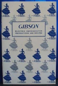 Gibson Refrigerator Instructions and Recipes