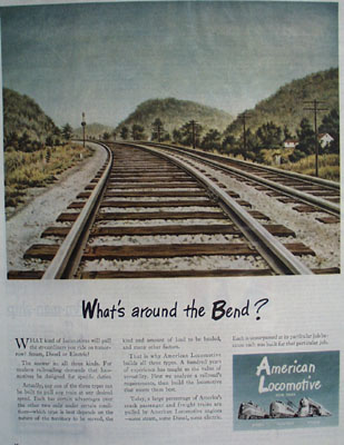 American Locomotive Whats Around Bend Ad 1944