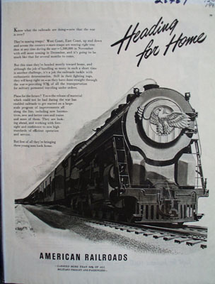 American Railroads Heading For Home Ad 1945