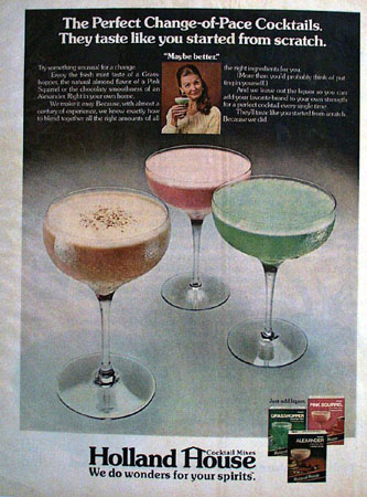Holland House Cocktail Perfect Change Pace Ad 1972