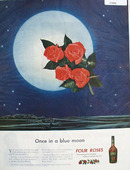 Four Roses Whiskey Once In Blue Moon Ad 1945