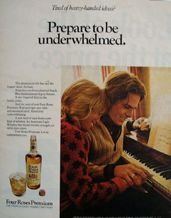 Four Roses Prepare To Be Underwhelmed Ad 1972