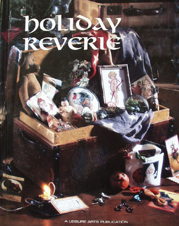 Holiday Reverie Cross Stitch Sampler Book 1997