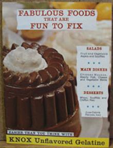 Fabulous Foods Knox Gelatine Cookbook 1961