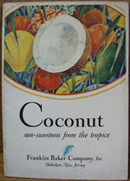 Coconut Sweetness From The Tropics Cookbook 1928