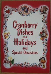 Cranberry Dishes For Holidays Cookbook 20th Century