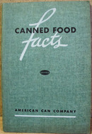 Canned Food Facts Educational Book 1940s to 1950s era