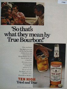 Hiram Walker Ten High Tried and True Ad 1972
