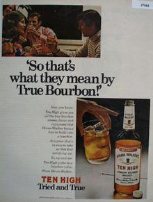 Hiram Walker Ten High Tried and True Ad 1972