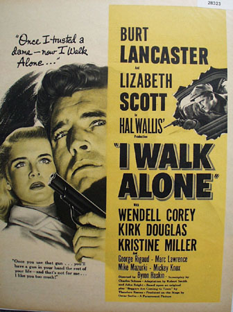 I Walk Alone Movie Preview Ad 1948