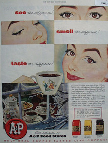 A and P Coffee See Smell Taste Difference Ad 1954