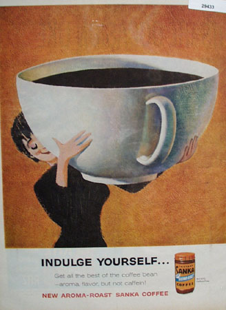 Sanka Coffee Indulge Yourself Ad 1960