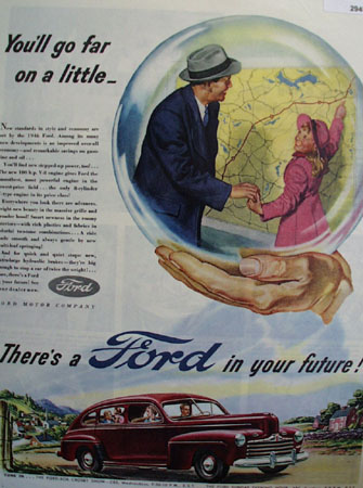 Ford You Will Go Far On A Little Ad 1946
