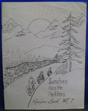 Sunshine Health Peddlers Cookbook Vol I 20th Century