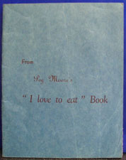 From I Love To Eat by Peg Morre Cookbook 20th Century