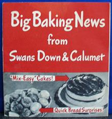 Swans Down and Calumet Cookbook 1944
