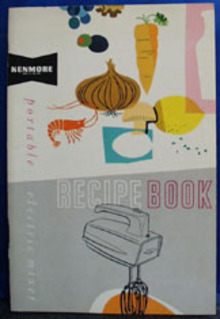 Kenmore Hand Electric Mixer Cookbook 20th Century