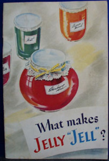 What Makes Jelly Jell Cookbook 1945
