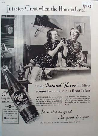 Hires Root Beer Tastes Great Hour is Late Ad 1937