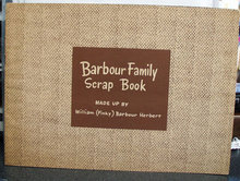 Barbour Family Scrap Book.
