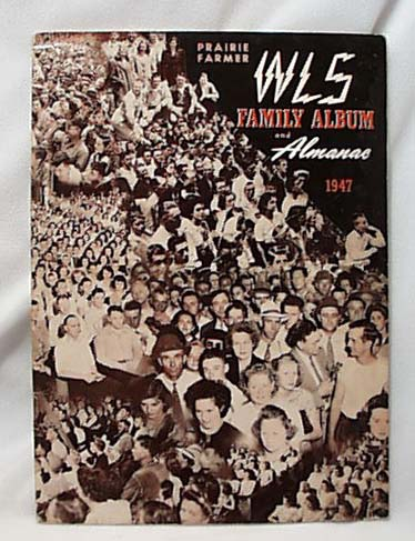 1947 WLS Family Album & Almanac