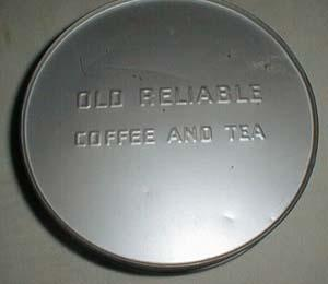 Old Reliable Coffee and Tea tin