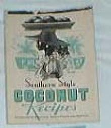 Southern Style Coconut recipes, features Bakers coconut, 1937