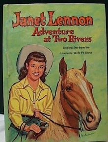 Janet Lennon Book Adventure At Two  Rivers